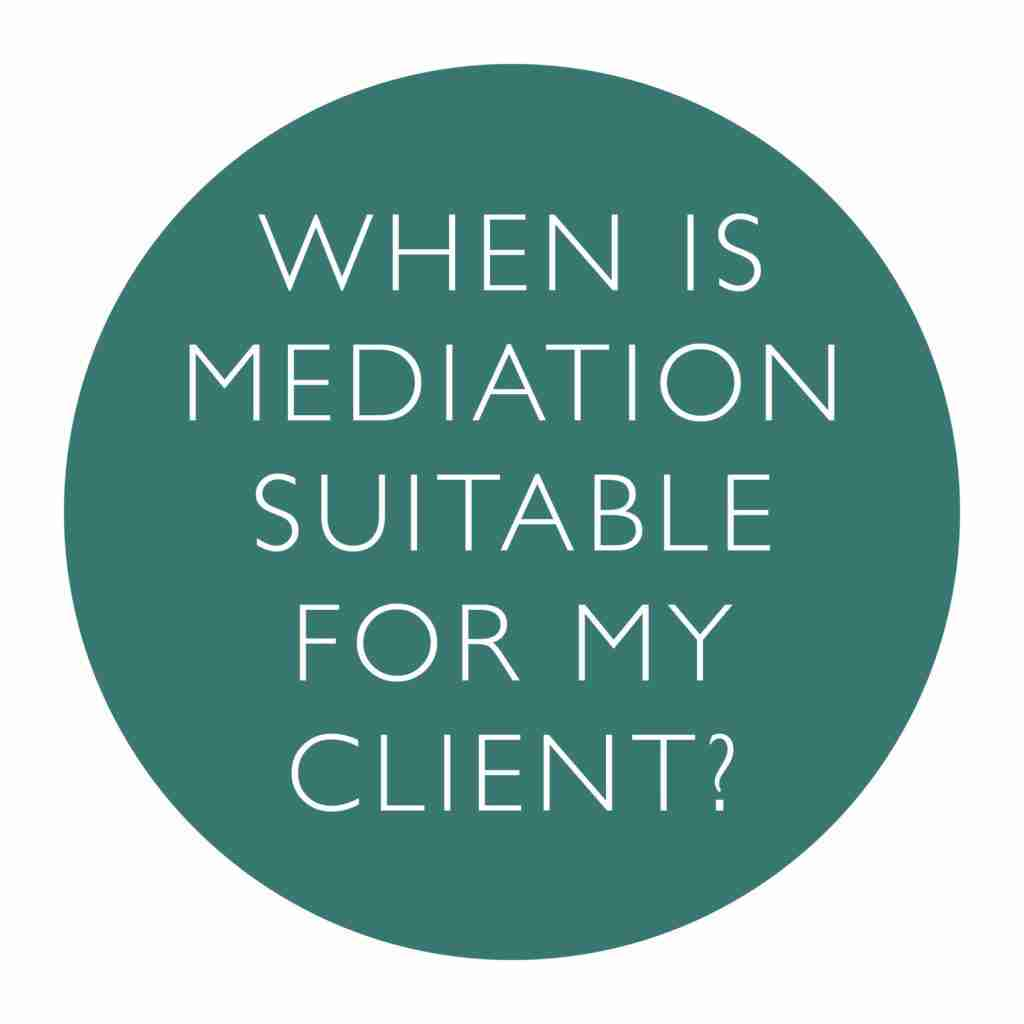 When is Mediation suitable for my client Logo